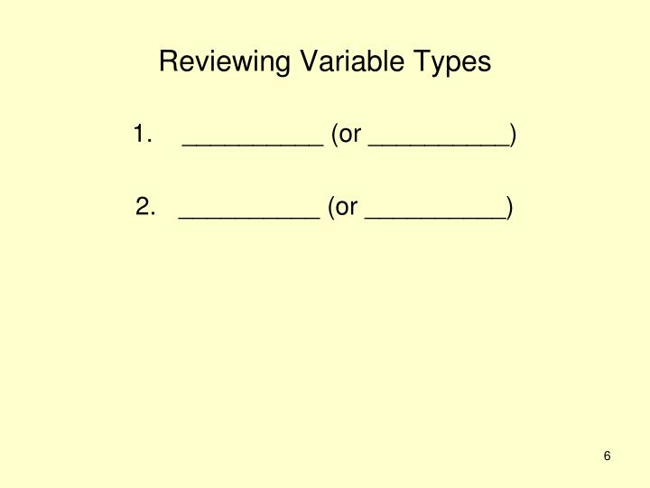 Reviewing Variable Types