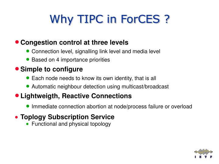 Why TIPC in ForCES ?
