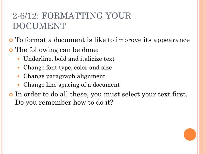 2-6/12: FORMATTING YOUR DOCUMENT