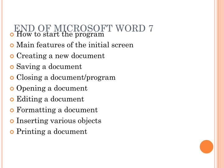 END OF MICROSOFT WORD 7