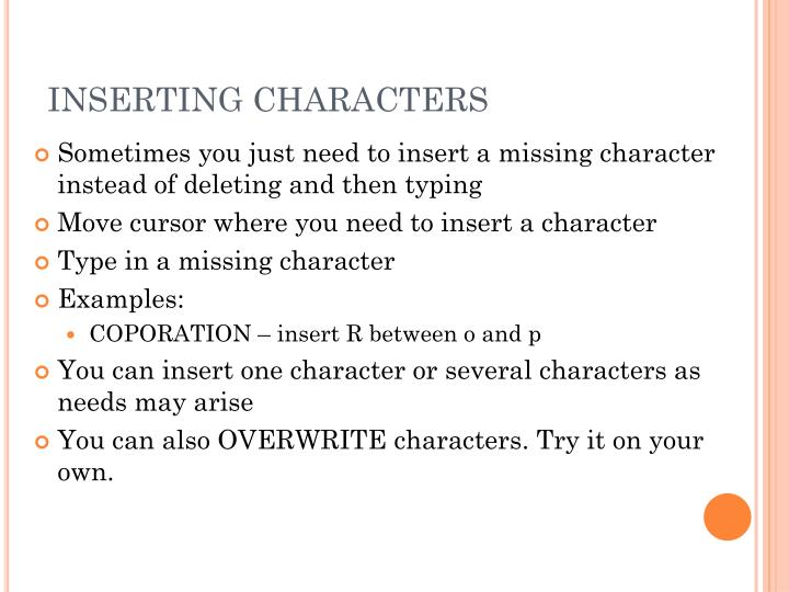 INSERTING CHARACTERS