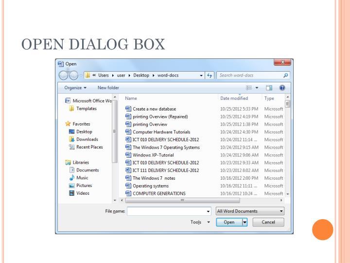 OPEN DIALOG BOX