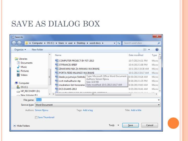 SAVE AS DIALOG BOX
