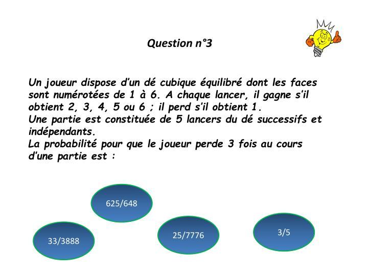 Question n°3