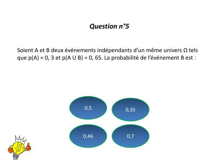 Question n°5