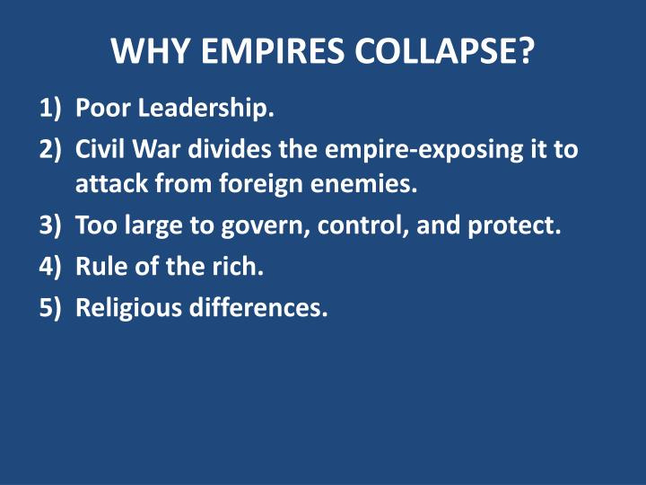 Why empires collapse