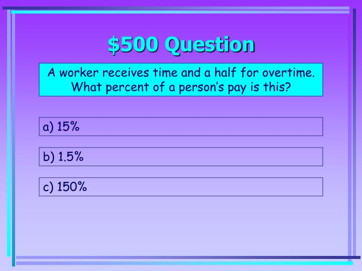 $500 Question