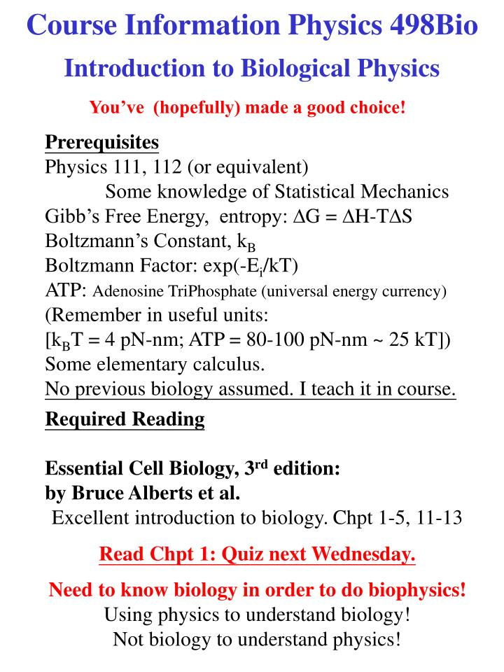 Course Information Physics 498Bio