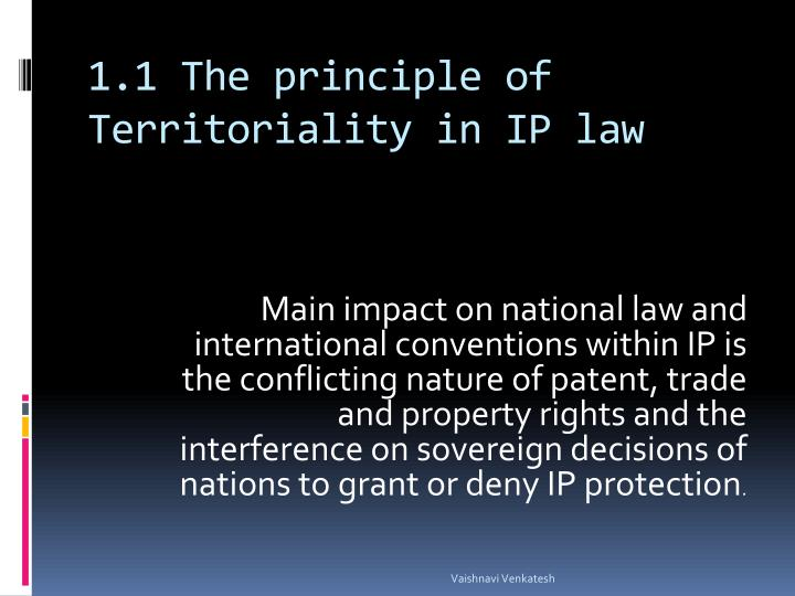 1.1 The principle of Territoriality in IP law