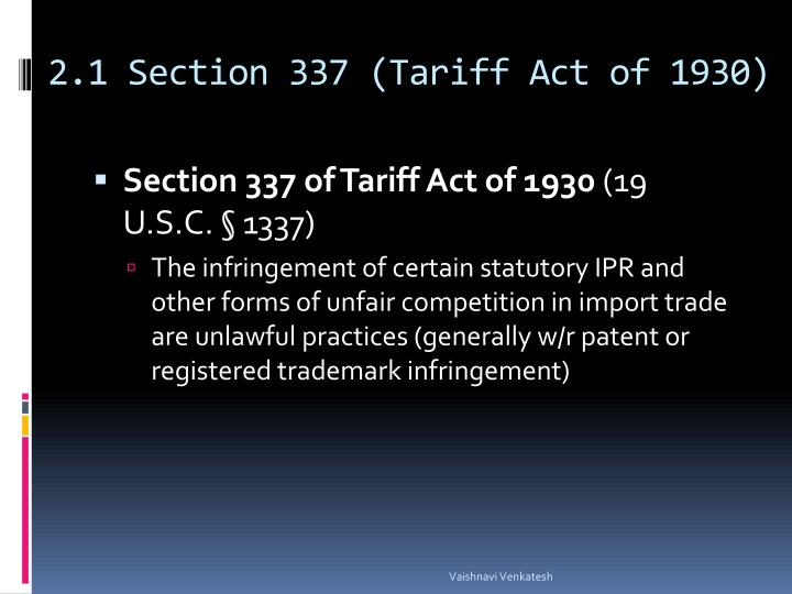 2.1 Section 337 (Tariff Act of 1930)