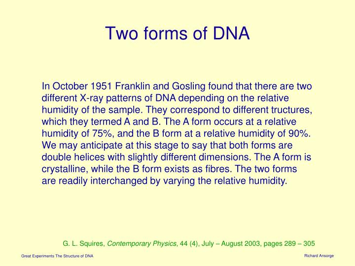 Two forms of DNA