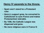 henry iv ascends to the throne