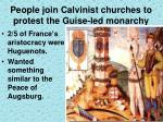 people join calvinist churches to protest the guise led monarchy