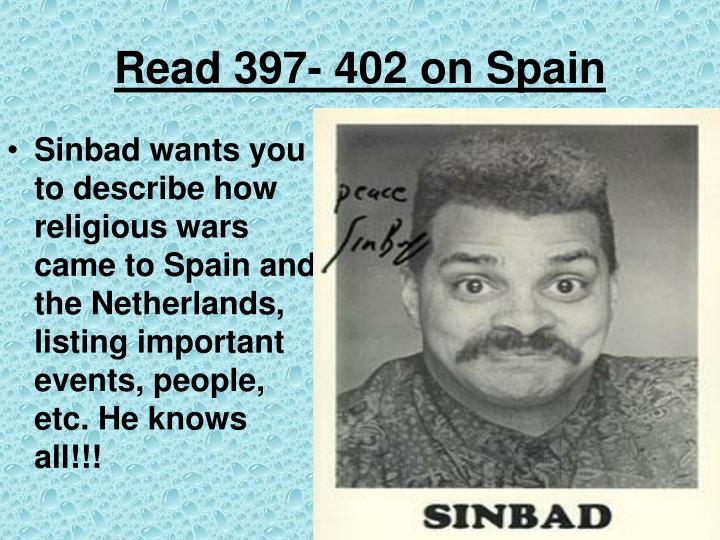 Read 397- 402 on Spain