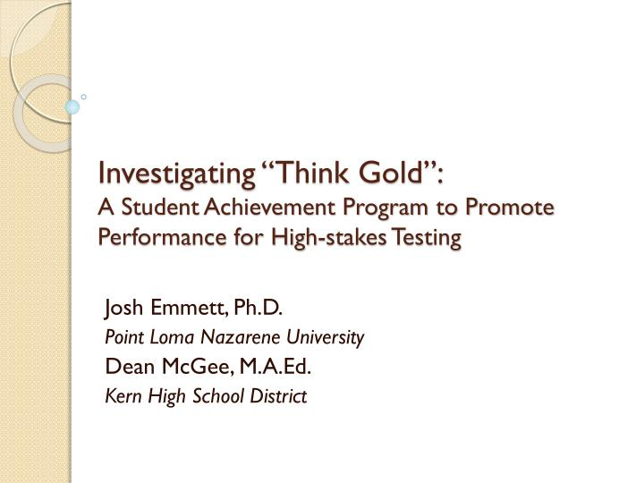"Investigating ""Think Gold"":"