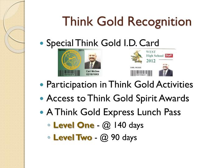 Think Gold Recognition
