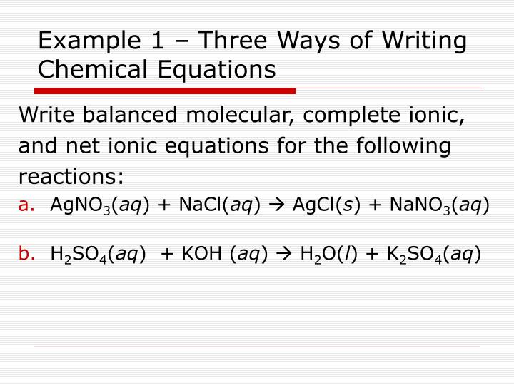 Example 1 three ways of writing chemical equations