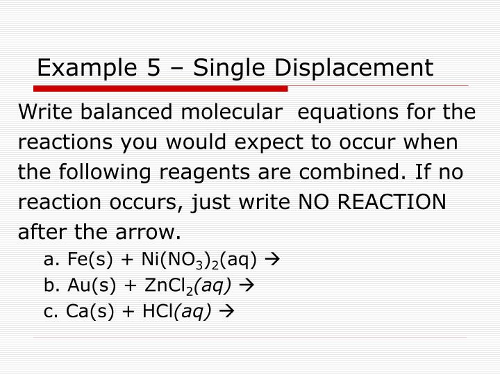 Example 5 – Single Displacement
