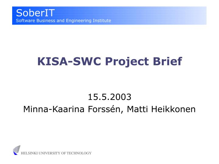 Kisa swc project brief