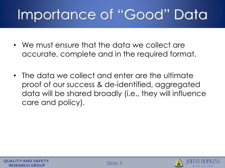Importance of good data