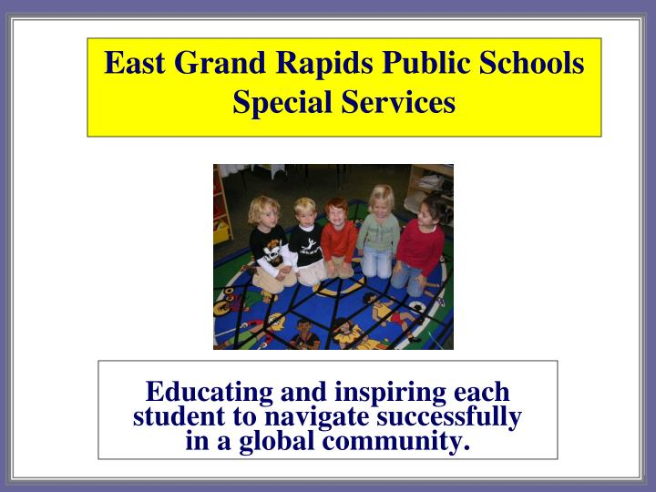 East grand rapids public schools special services