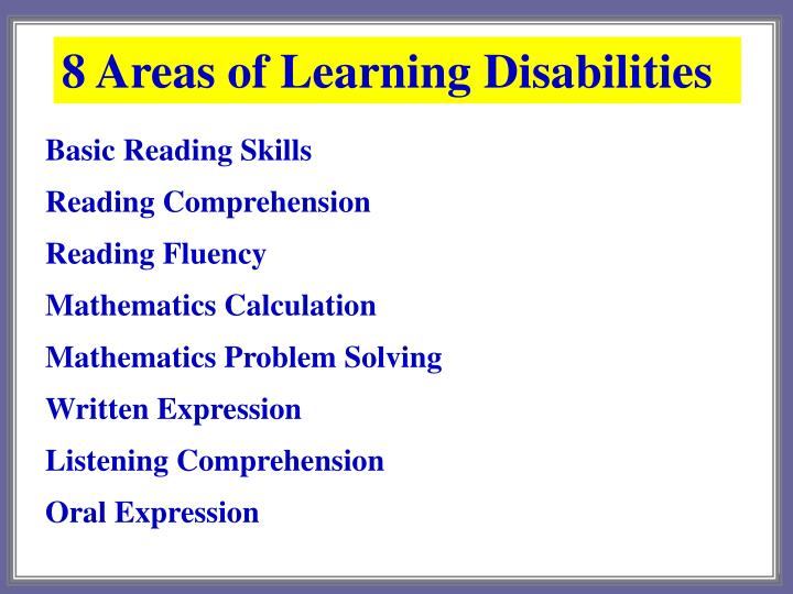 8 Areas of Learning Disabilities