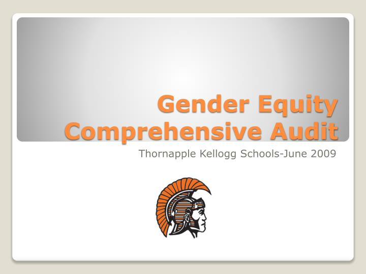 Gender equity comprehensive audit