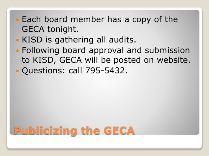 Each board member has a copy of the GECA tonight.