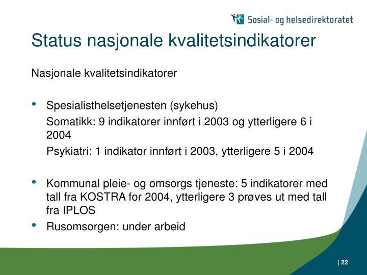 Status nasjonale kvalitetsindikatorer