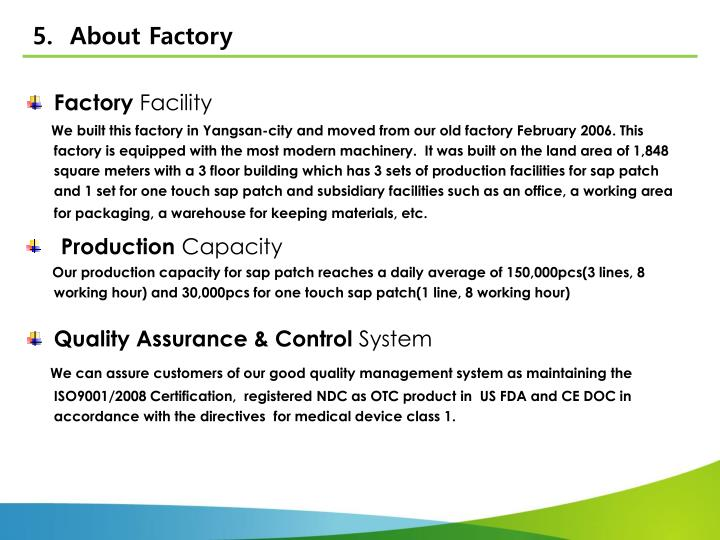 5.  About Factory