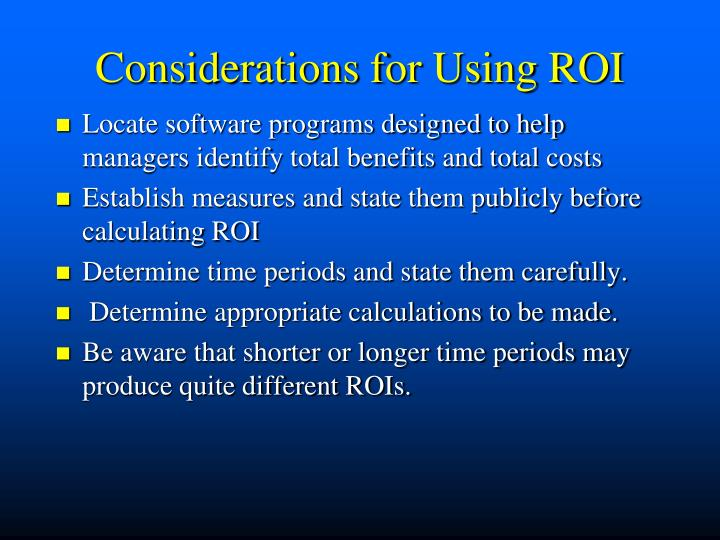 Considerations for Using ROI