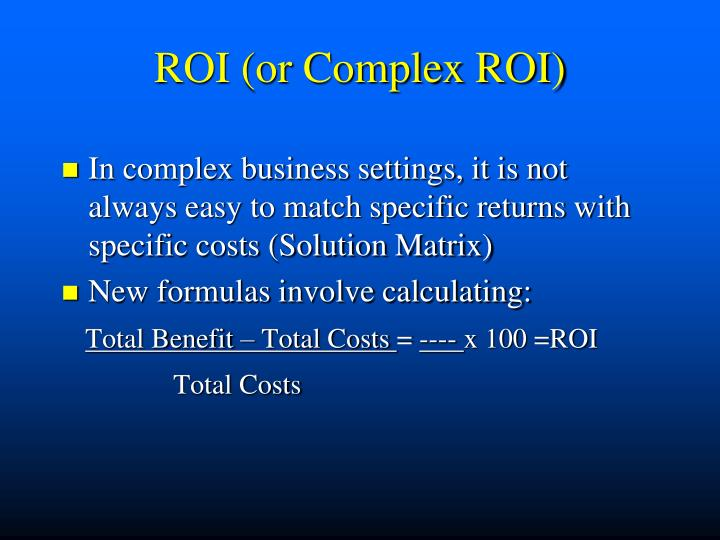 ROI (or Complex ROI)