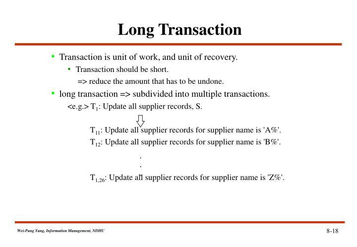 Long Transaction