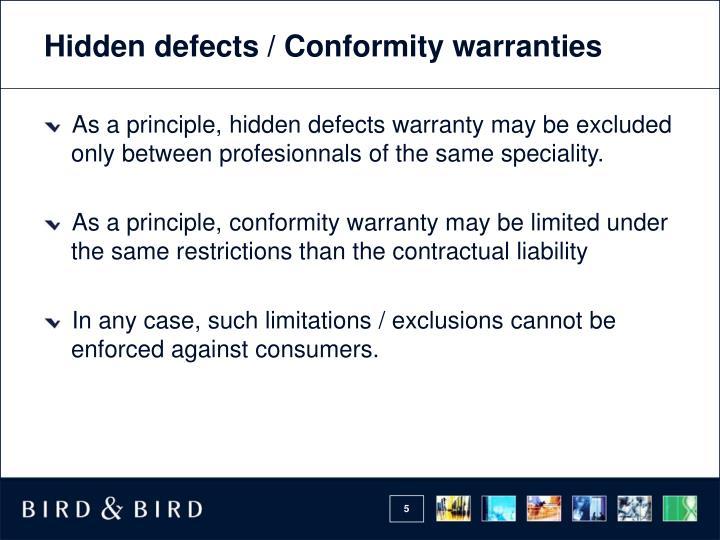 Hidden defects / Conformity warranties