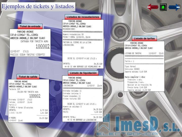 Ejemplos de tickets y listados