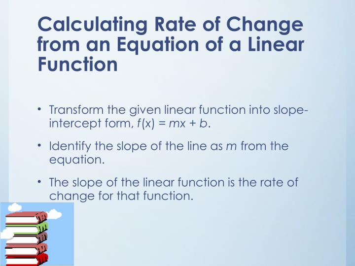 Calculating Rate of Change from an Equation of a Linear