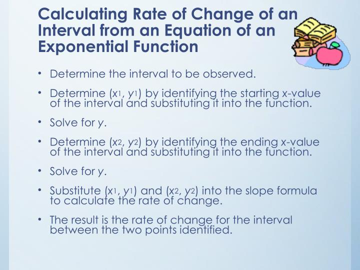 Calculating Rate of Change of an Interval from an Equation of an Exponential