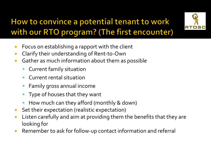 How to convince a potential tenant to work with our RTO program? (The first encounter)