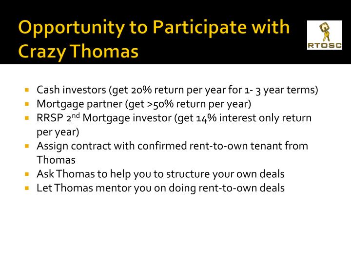 Opportunity to Participate with Crazy Thomas