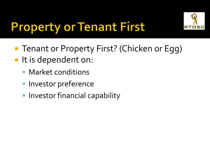 Property or Tenant First