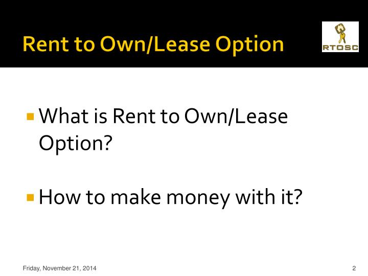 Rent to own lease option