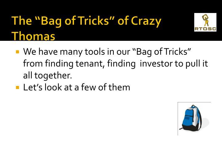 """The """"Bag of Tricks"""" of Crazy Thomas"""