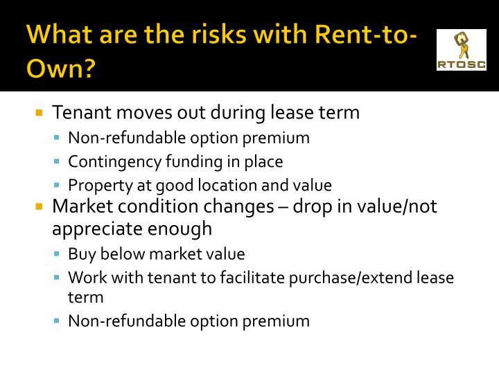 What are the risks with Rent-to-Own?