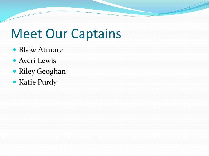 Meet Our Captains