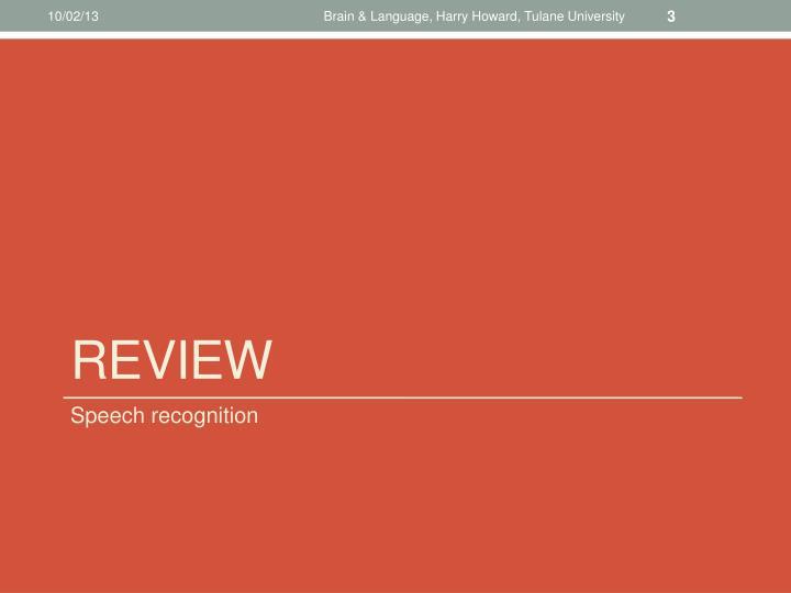 Brain & Language, Harry Howard, Tulane University