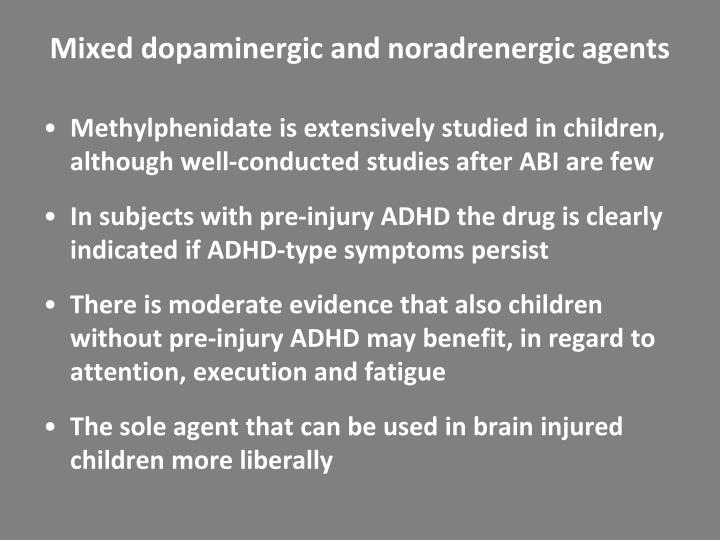 Mixed dopaminergic and noradrenergic agents