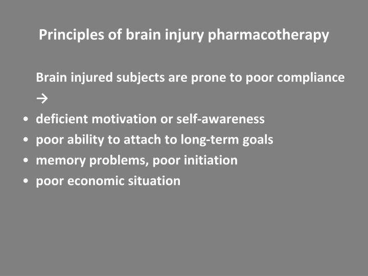Principles of brain injury pharmacotherapy