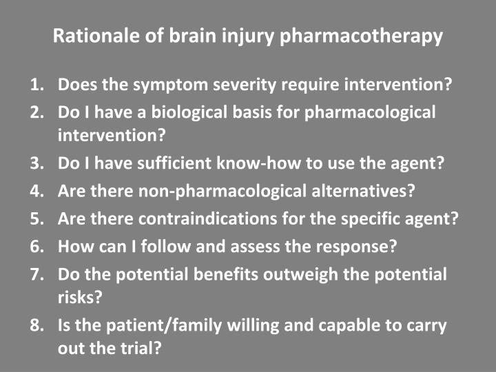 Rationale of brain injury pharmacotherapy