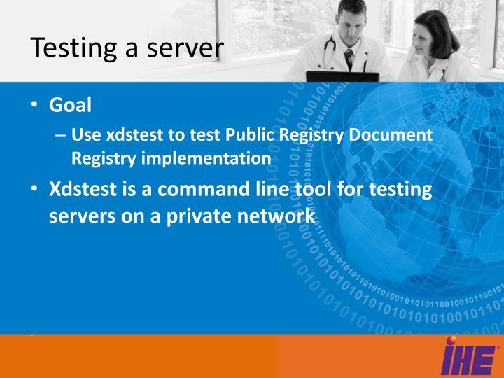 Testing a server