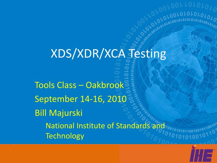 Xds xdr xca testing